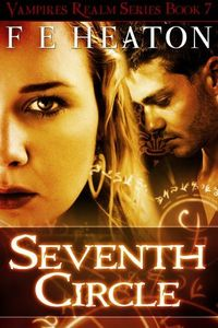 Seventh Circle by Felicity Heaton