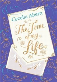 Time of My Life by Cecelia Ahern