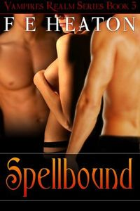 Spellbound by Felicity Heaton