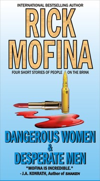 Dangerous Women & Desperate Men