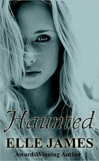 Haunted by Elle James