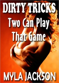 Two Can Play That Game by Myla Jackson