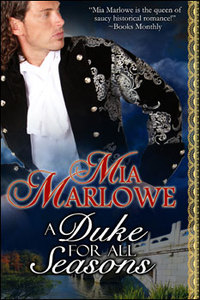 A Duke for All Seasons by Mia Marlowe