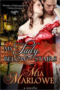 My Lady Below Stairs by Mia Marlowe