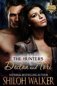 Hunter's Declan and Tori by Shiloh Walker