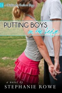 Putting Boys on the Edge by Stephanie Rowe