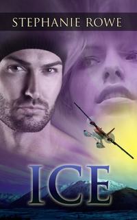 Ice by Stephanie Rowe