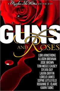 Guns and Roses by Laura Griffin