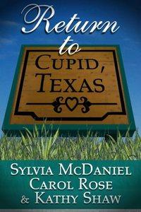 Return to Cupid, Texas by Sylvia McDaniel