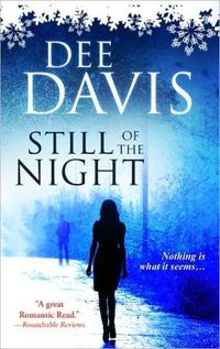 Still of the Night by Dee Davis