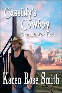Cassidy's Cowboy by Karen Rose Smith