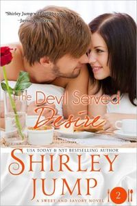 The Devil Served Desire by Shirley Jump