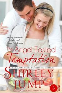 THE ANGEL TASTED TEMPTATION
