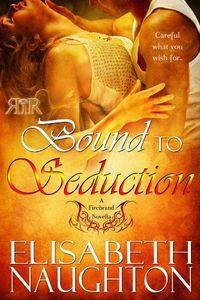 Bound To Seduction by Elisabeth Naughton