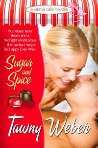 Sugar and Spice by Tawny Weber