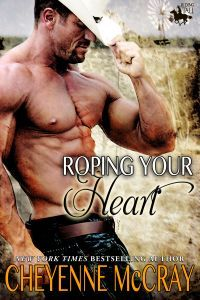 Roping Your Heart by Cheyenne McCray