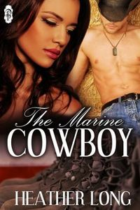The Marine Cowboy by Heather Long