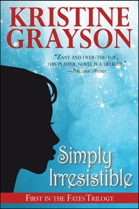 Simply Irresistible by Kristine Grayson