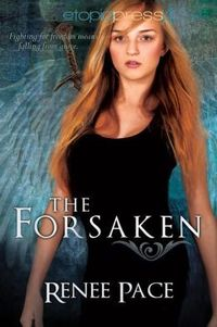 The Forsaken by Renee Pace