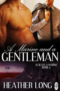 A Marine and a Gentleman by Heather Long