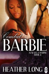 Combat Barbie by Heather Long