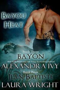 Bayon/Jean-Baptiste by Laura Wright