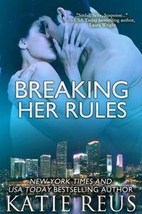 BREAKING HER RULES