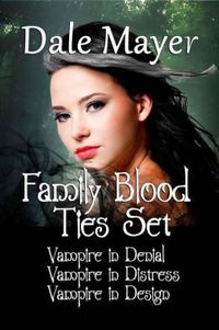 FAMILY BLOOD TIES SET (BOOKS 1-3)