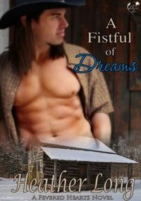 A Fistful of Dreams by Heather Long