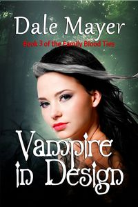 Vampire in Design by Dale Mayer