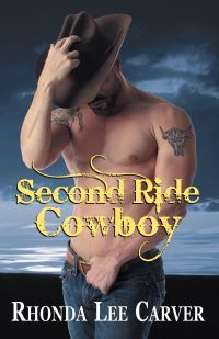 Second Ride Cowboy by Rhonda Lee Carver
