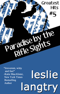 Paradise by Rifle Sights