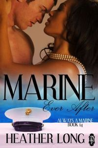 Marine Ever After by Heather Long