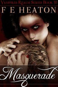 Masquerade by Felicity Heaton