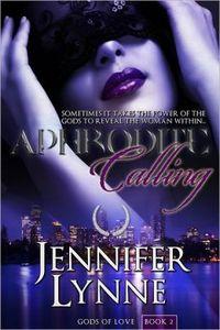 Aphrodite Calling by Jennifer Lynne