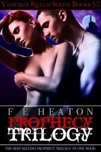 Prophecy Trilogy by Felicity Heaton