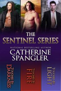 The Sentinel Series Books 1-2-3 by Catherine Spangler