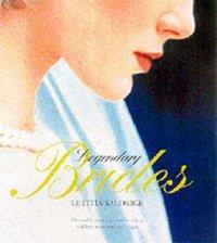 Legendary Brides