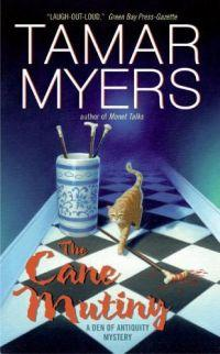 The Cane Mutiny by Tamar Myers