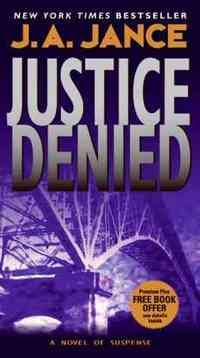 Justice Denied by J.A. Jance