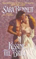 Kissing the Bride by Sara Bennett