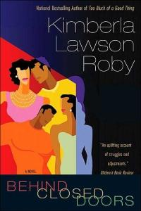 Behind Closed Doors by Kimberla Lawson Roby