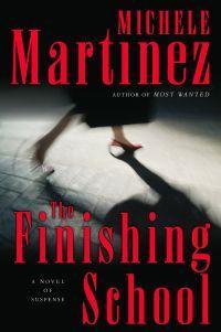 The Finishing School by Michele Martinez