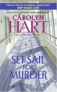 Set Sail For Murder by Carolyn Hart