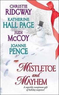Mistletoe and Mayhem by JoAnne Pence