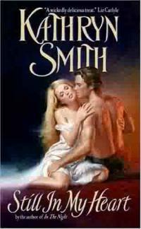 Still in My Heart by Kathryn Smith