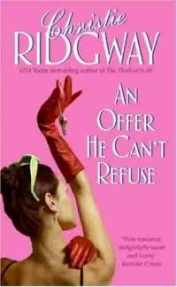 An Offer He Can't Refuse by Christie Ridgway