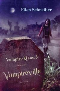 Vampireville by Ellen Schreiber