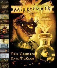 Mirrormask by Neil Gaiman