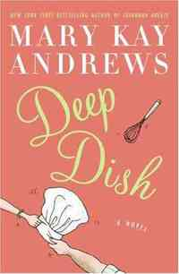 Deep Dish by Mary Kay Andrews